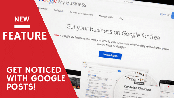 Google Posts – Exciting New Feature For Local Businesses