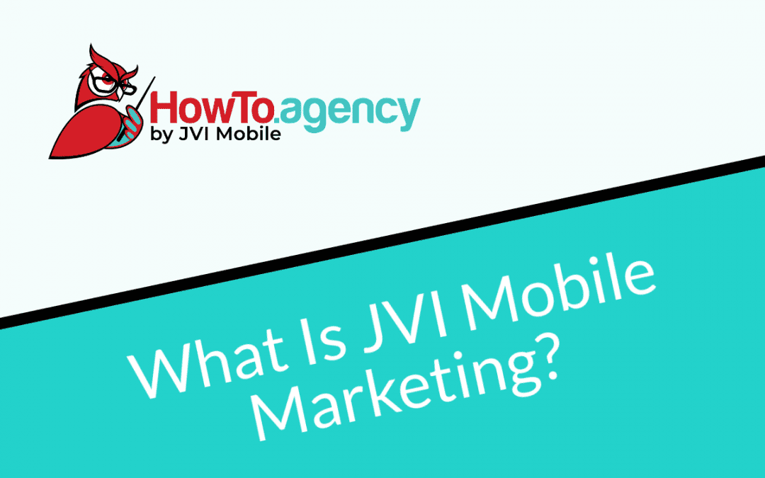 What is JVI Mobile Marketing